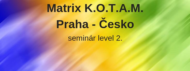 level 2 - Matrix K.O.T.A.M., Praha